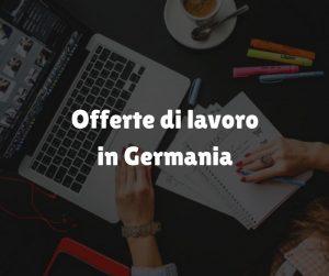 offerte di lavoro germania per italiani